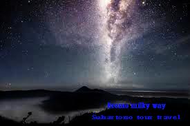 Wisata Bromo Milky Way 4 Lokasi